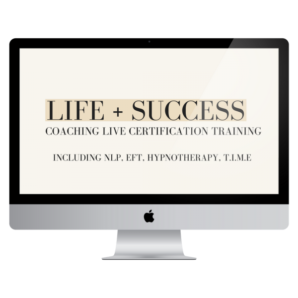 LIFE + SUCCESS CERTIFICATION TRAINING